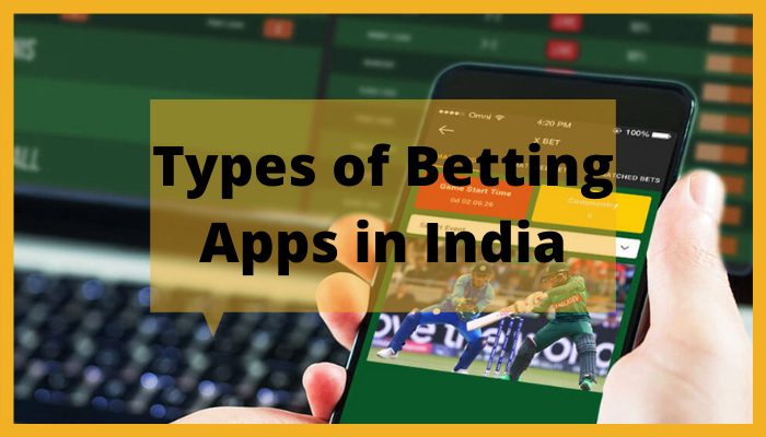 Different Types of Betting Apps in India